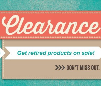 Stampin Up Clearance Rack Just Added TONS OF NEW ITEMS!!